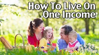 Subscribe to Living On A Dime on YouTube! http://bit.ly/1QDDmbNVisit Our Website: http://www.LivingOnADime.com/Free e-Mail Newsletter: http://bit.ly/1LfQf4yHow To Live On One IncomeIn today's show, we'll be sharing how we live on one income and how you can, too. Many people believe that it isn't possible for a family to live on one income these days, but that's not true. We'll also be answering viewer questions about living on a single income.Stop Eating Your Way Into Debt!http://www.livingonadime.com/stop-eating-debt/10 Crockpot Recipes Under $5 – Easy Meals Your Family Will Love!http://www.livingonadime.com/cheap-easy-crockpot-recipes/Staying At Home, It's Your Choicehttp://www.livingonadime.com/staying-home-choice/Sample Family Budgethttp://www.livingonadime.com/sample-family-budget/Catch us Monday 7PM Mountain/ 9PM Eastern on Two Family Homestead:https://www.youtube.com/channel/UC1JhWUvQlBEK5N5Kj5yn4EQFind all of our books, including our Dining On a Dime cookbook here:http://www.livingonadime.com/store/Get my How To Make Soap For Beginners e-Course here:http://www.livingonadime.com/how-to-make-soap-for-beginners/My Homemade Soap Channel - How to Make Soap On A Dimehttp://bit.ly/2m4nOSGHandmade Soap For Salehttp://www.livingonadime.com/handmade-soap-for-sale/Winning The Credit Card Game E-bookhttp://www.livingonadime.com/store/winning-credit-card-game-e-book/BJ's YouTube Channelhttps://www.youtube.com/channel/UC_eboJJ346s-qIcysCTr3tAElly's YouTube Channelhttps://www.youtube.com/channel/UCcLi_6mgUNux0IqoADCd1aAFor More Easy Ideas, Visit Our Website: http://www.LivingOnADime.com/Our mailing address:Living On A DimeP.O. Box 193Mead, CO 80542You can send us an e-mail here:http://www.livingonadime.com/contact/**********************The equipment we use for our videosThe camera: for recipes: http://amzn.to/2azAcGZfor on the go shots: http://amzn.to/2amE3HKfor Live videos: http://amzn.to/2amDVs4The lights: http://amzn.to/2acLdM2The editing software:http://amzn.to/2aHsdYpThe computer: http://amzn.to/2ap7Ik2For Audio: http://amzn.to/2amF82cPlease note some of these links are affiliate links and we use them to bring you more recipes and tips! Thanks for your support! :-)________________________ OUR FREE NEWSLETTER!http://www.livingonadime.com/newsletter-signups/SUBSCRIBE TO OUR YOUTUBE CHANNEL!http://www.youtube.com/subscription_center?add_user=mkellam2OUR FACEBOOK! https://www.facebook.com/livingonadimeOUR PINTEREST! https://www.pinterest.com/livingonadime/#howtoliveononeincome#liveononeincome#livingonasingleincome#livingoffofoneincome#howtoliveononeincomefamily#singleincomefamilybenefits#livingononesalary#raisingafamilyononeincome#howtomakeitononeincome#becomingaoneincomefamily#howtoliveononeincomewithkids