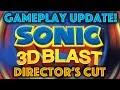 Sonic 3D Director's Cut - Gameplay Update! (60fps)