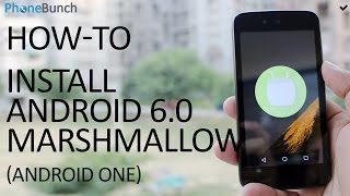 Video How To Install Android 6.0 Marshmallow on any Android One Smartphone MP3, 3GP, MP4, WEBM, AVI, FLV Agustus 2018