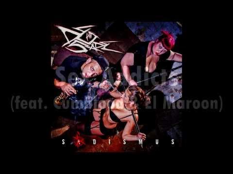 DeSade - 12. Sex Addicts (feat. Cumblood & El Maroon) (Sádismus CD, 2013, ZNK)