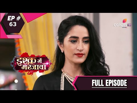 Ishq Mein Marjawan S2   इश्क़ में मरजावाँ   Episode 63   23 September 2020