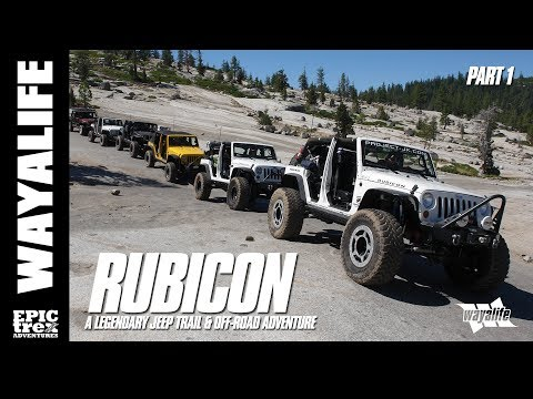 RUBICON : A Legendary Jeep Trail & Off-Road Adventure – Part 1 of 3