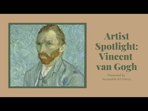 Artist Spotlight: Vincent van Gogh II Art History Biography