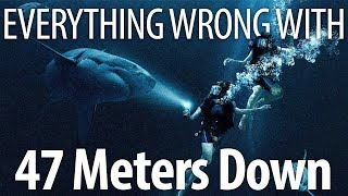 Everything Wrong With 47 Meters Down In 12 Minutes Or Less by Cinema Sins
