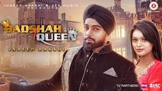 Presenting the video of Badshah Te Queen featuring Indeep Bakshi & Sonyaa.Song - Badshah Te QueenSinger - Indeep BakshiStarring - Indeep Bakshi & SonyaaLyrics - RaftaarMusic - Jay KDirector - David ZennieMusic on Zee Music CompanyDownload from iTunes - http://apple.co/2uhqWSNAvailable on Google Play Music - http://bit.ly/2sT5Gz6Stream It OnGaana - http://bit.ly/2thLvdCSaavn: http://bit.ly/2thkk2xJioMusic - http://bit.ly/2t6gsWWWynk - http://bit.ly/2vflFrSConnect with us on :Dekkho - https://www.dekkho.com/ZeeMusicCompanyTwitter - https://www.twitter.com/ZeeMusicCompanyFacebook - https://www.facebook.com/zeemusiccompanyYouTube - http://bit.ly/TYZMC