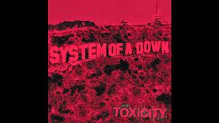 System Of A Down - Toxicity [Full Album] Instrumental (With Bonus Songs)