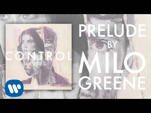 Milo Greene - Prelude (Official Audio)