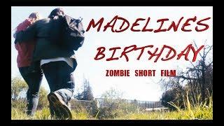 Video Madeline's Birthday - Zombie Short Film MP3, 3GP, MP4, WEBM, AVI, FLV Desember 2018