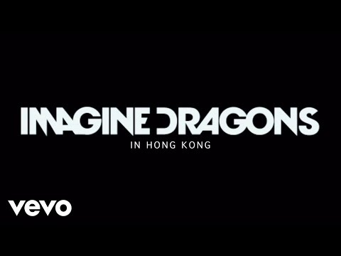 Imagine Dragons – Imagine Dragons in Hong Kong