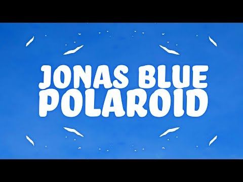 Video Jonas Blue, Liam Payne, Lennon Stella - Polaroid (Lyrics) 🎵 download in MP3, 3GP, MP4, WEBM, AVI, FLV January 2017