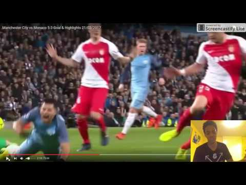Manchester City vs Monaco 5 3 All Goals and Reaction
