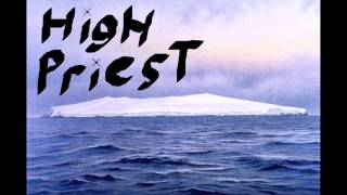 3rd Song from the band, High Priest.