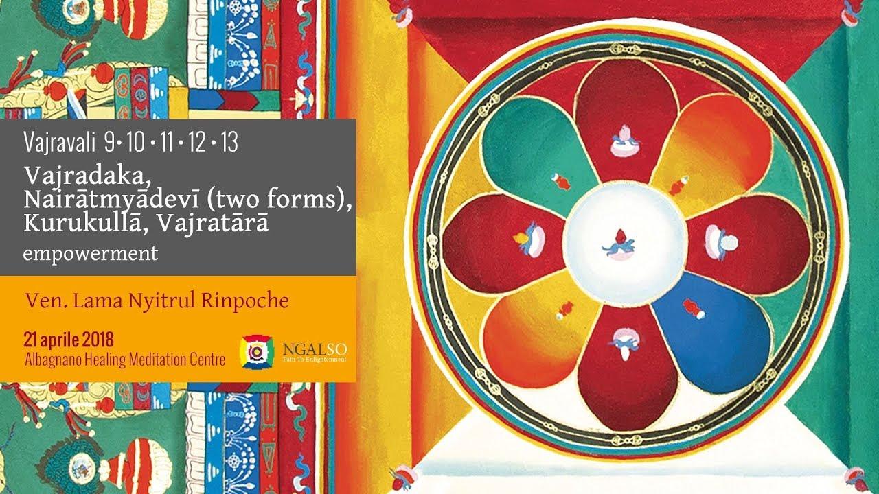 Vajravali 9-10-11-12-13 - Vajradaka, Nairātmyādevī, Kurukullā, Vajratārā empowerment
