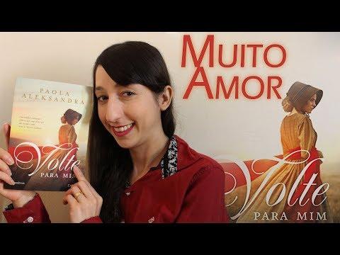 VOLTE PARA MIM de Paola Aleksandra ? | Alegria Literária