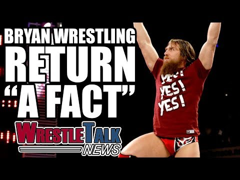 Daniel Bryan Wrestling Return 'A Fact'! Ric Flair Update | WrestleTalk News Aug. 2017