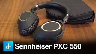 Sennheiser PXC 550 Wireless Headphones - Review