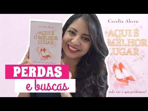 AQUI É O MELHOR LUGAR, CECELIA AHERN | DESAFIO FUXICANDO SOBRE CHICK-LITS | MINHA VIDA LITERÁRIA