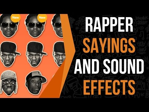Rap Sound Effects And Hip Hop Sound Effects -  All Rappers Sound Board