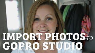 Video How To Import Photos into GoPro Studio MP3, 3GP, MP4, WEBM, AVI, FLV September 2018
