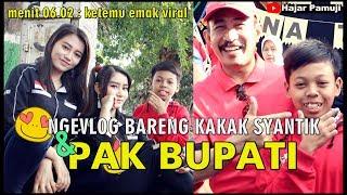 Video Ngevlog sama PAK BUPATI dan Mbak Cantik (Dimas n Hajar Pamuji) MP3, 3GP, MP4, WEBM, AVI, FLV Februari 2019