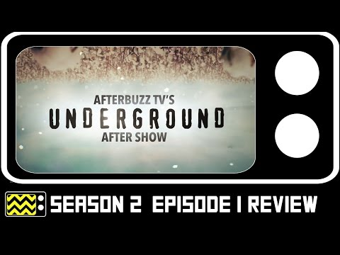 Underground Season 2 Episode 1 Review & After Show | AfterBuzz TV
