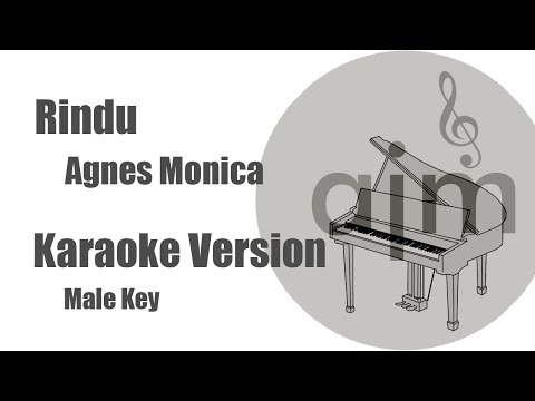 Video Rindu Agnes Monica Karaoke Version Male Key download in MP3, 3GP, MP4, WEBM, AVI, FLV January 2017