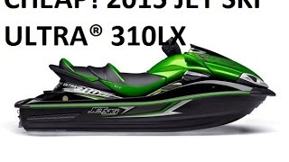 9. Cheap 2015 JET SKI® ULTRA® 310LX