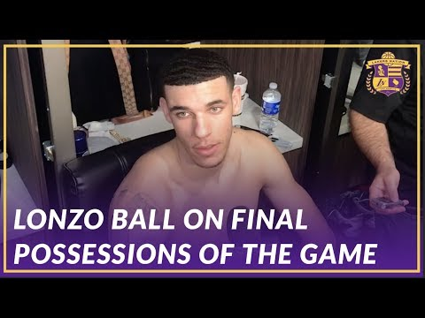 Video: Lakers Post Game: Lonzo Ball on the Final Possessions of the Game Against the Hawks