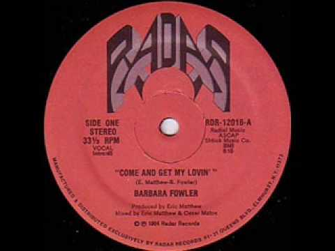Barbara Fowler - Come And Get My Lovin