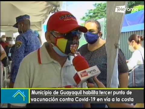 Municipio de Guayas habilita tercer punto de vacunación contra covid-19 en vía a la costa