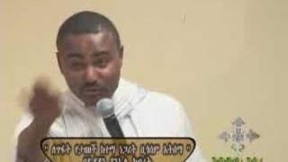 Ethiopian Orthodox Tewahedo Church  D/ Daniel Keberet 4 - 9