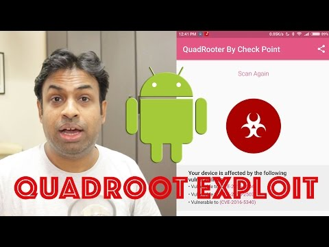 QuadRoot Android Exploit OMG should you be worried!