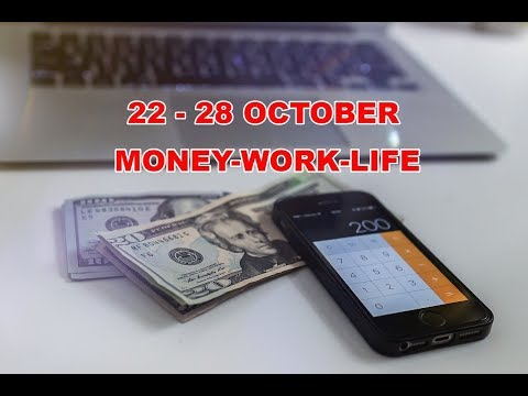 22 October 2018 Weekly Money-Work-Life ~ CLARITY, BALANCE AND JUSTICE