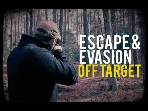 Quick Tip - Escape and Evasion: Off Target