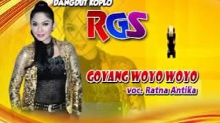Goyang Woyo Woyo-Dangdut Koplo-RGS-Ratna Antika