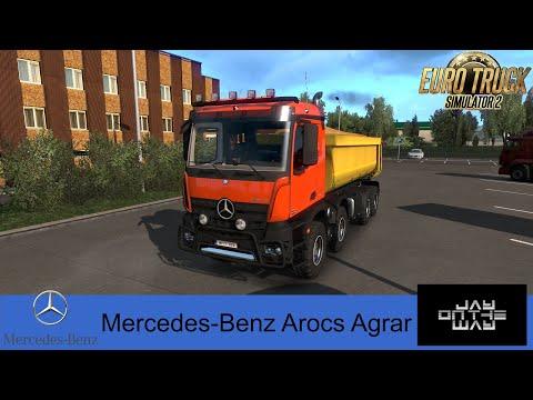 MERCEDES BENZ AROCS AGRAR ETS2 DX11 1.36