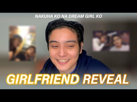 NAKUHA KO NA DREAM GIRL KO | GIRLFRIEND REVEAL