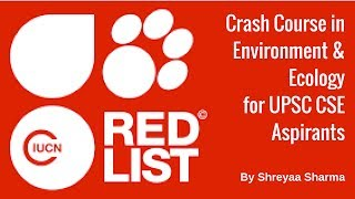 This lesson provides an insight into IUCN, Red Data book, red lists. Furthermore, it provides a list of the Critically Endangered ...