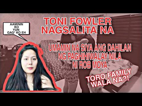 TONI FOWLER INAMING NAGLOKO DAHILAN NG PAGHIHIWALAY NILA NI ROB MOYA - TORO FAMILY ISSUE IBINUNYAG!