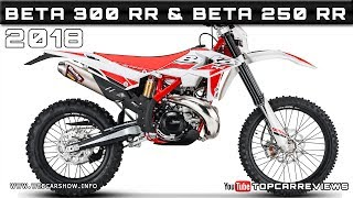 9. 2018 BETA 300 RR & 2018 BETA 250 RR Review Rendered Price Specs Release Date