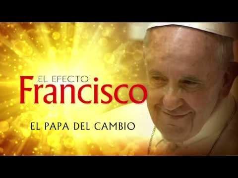 Trailer EL EFECTO FRANCISCO: El Papa del Cambio