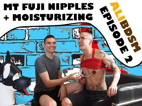 AliBDSM Episode 2: Mt. Fuji Nipples