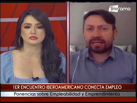 1er encuentro Iberoamericano conecta empleo ponencias sobre empleabilidad y emprendimiento