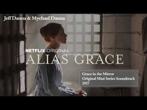 Grace in the Mirror | Jeff Danna & Mychael Danna | Alias Grace Soundtrack
