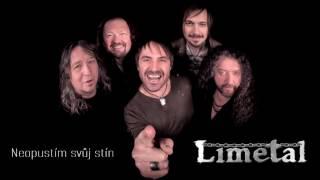 Video Limetal - Neopustím svůj stín (audio) NEW