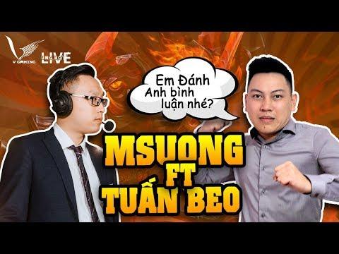 Siêu Phẩm Zuka Gấu Béo : Msuong FT BLV Tuấn Beo. Thánh Bình Luận đồng Hành Cùng Msuong - Thời lượng: 13 phút.