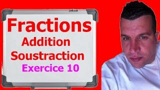 Maths 6ème - Fractions addition et soustraction Exercice 11