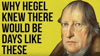 Why Hegel knew there would be days like these full download video download mp3 download music download