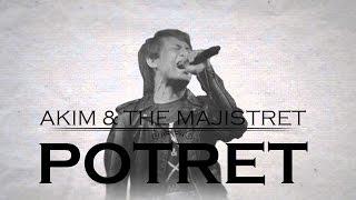 Download lagu Akim The Majistret Potret Mp3