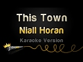 Niall Horan - This Town (Karaoke Version)